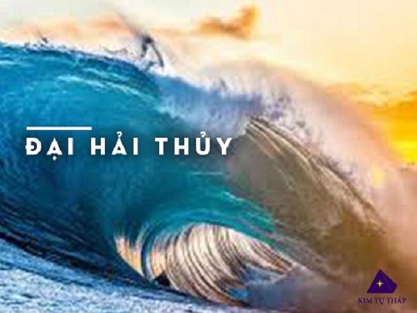 Mệnh Đại Hải Thủy là gì? màu hợp mệnh Đại Hải Thủy?
