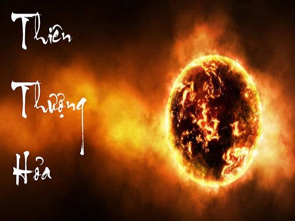 Mệnh thiên thượng hỏa là gì? hợp màu gì?
