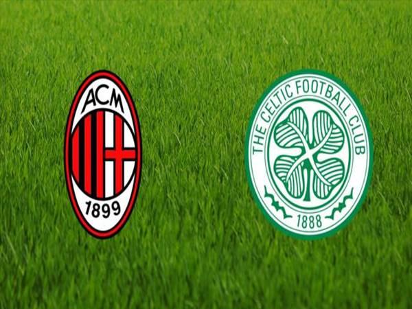 Nhận định AC Milan vs Celtic, 00h55 ngày 04/12