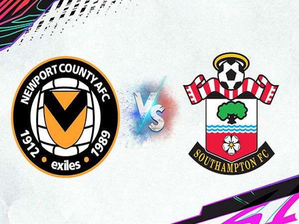 Nhận định Newport County vs Southampton – 01h45 26/08, Cúp Liên đoàn Anh